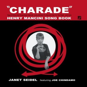 Janet Seidel - CHARADE - Henry Mancini Song Book